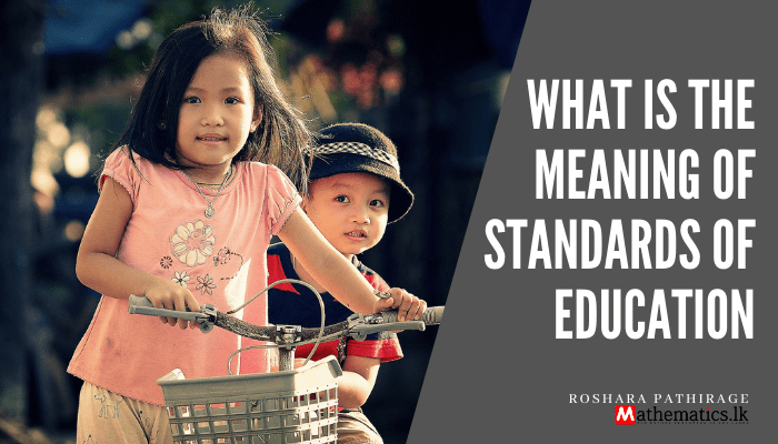 meaning of standards of education