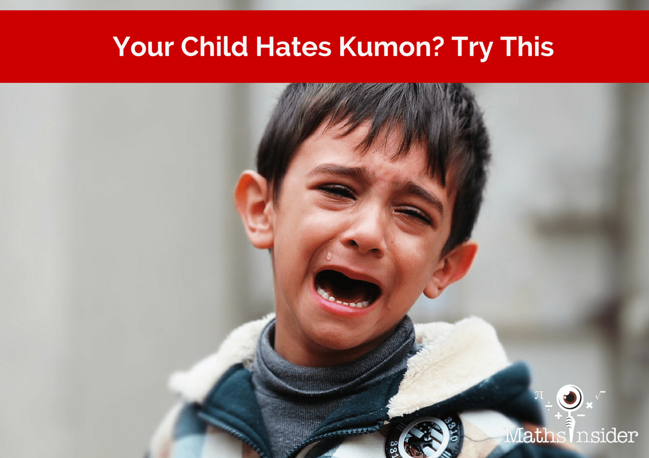 Your Child Hates Kumon Try This