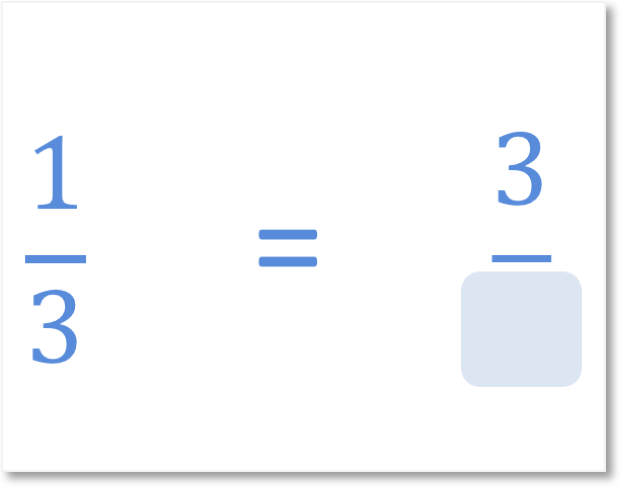 fill in the blank of the missing denominator question equivalent to the fraction of one third