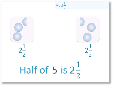 example of halving odd numbers, half of 5 is two and a half