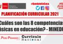 ¿Cuáles son las 8 competencias básicas en educación? – MINEDU