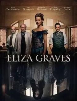 Eliza Graves – Stonehearst Asylum