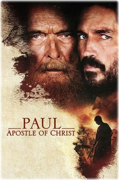 Paul, Apostle of Christ – 2018