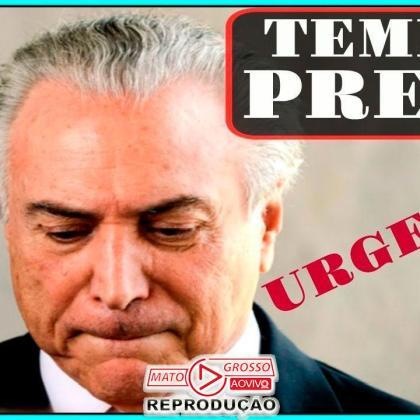 URGENTE   Juiz federal Marcelo Bretas manda prender ex-presidente Michel Temer em processo da Lava Jato 392