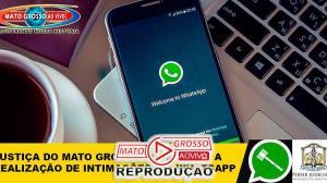 Justiça de Mato Grosso começa a utilizar Whatsapp como meio de fazer intimações das partes 93