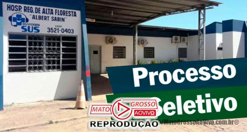 Novo Processo Seletivo do Hospital Regional de Alta Floresta contrata 215 em regime urgência e faz provas separadas 56