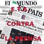 E.T.A. contra la prensa y losmedios de comunicacion