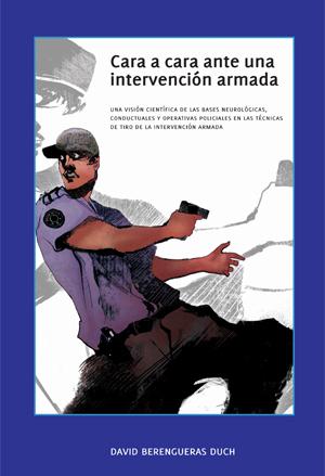 Cara a cara ante una intervencion armada