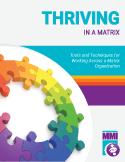 Thriving in a Matrix Training Program