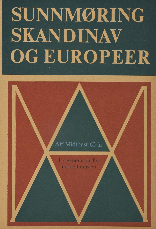 NN. Sunnmøring, skandinav og europeer: Alf Midtbust 60 år: en generasjon for møbelbransjen. Tre og Møbler. Oslo, 1979.