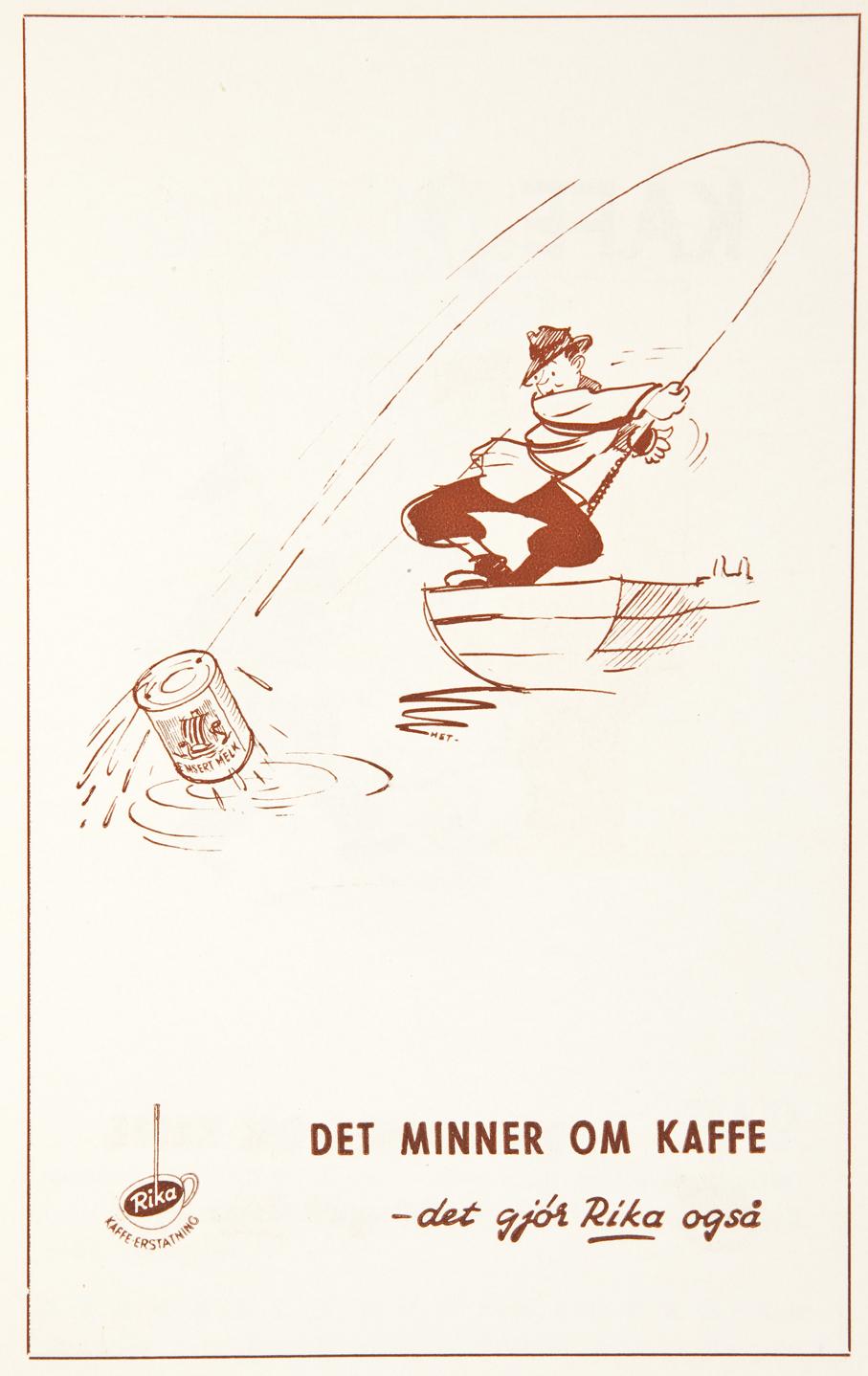 Bergens Annonse-byrå utarbeidet i 1941 en annonseserie for Rika kaffeerstatning.