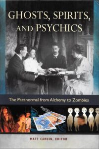 Ghosts, Spirits, and Psychics