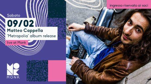 Metropolia Release party Monk Matteo Cappella