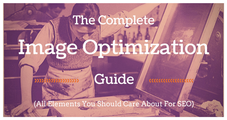 The Complete Guide to Image Optimization