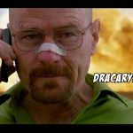 Breaking Bad I Won Dracarys