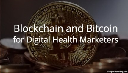 Blockchain and Bitcoin for Digital Marketers