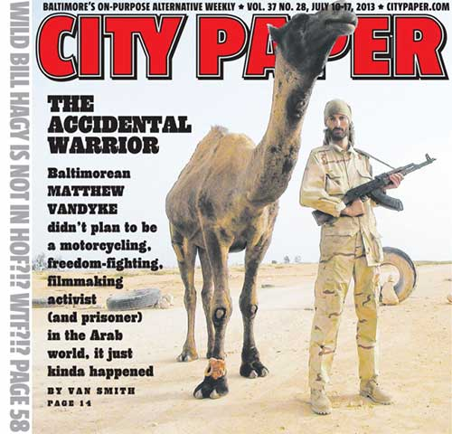 Matthew VanDyke on the cover of Baltimore City Paper