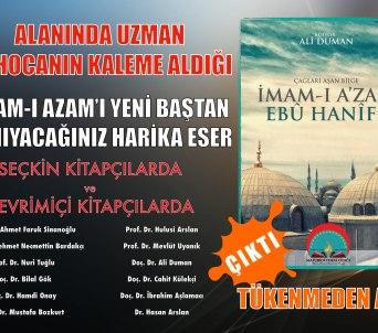 Dernek Yayınımız Çağları Aşan Bilge İmam-ı Azam Ebu Hanife Kitabı Yayınladı