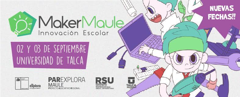 UTalca invita a estudiantes a realizar desarrollos tecnológicos en Maker Maule