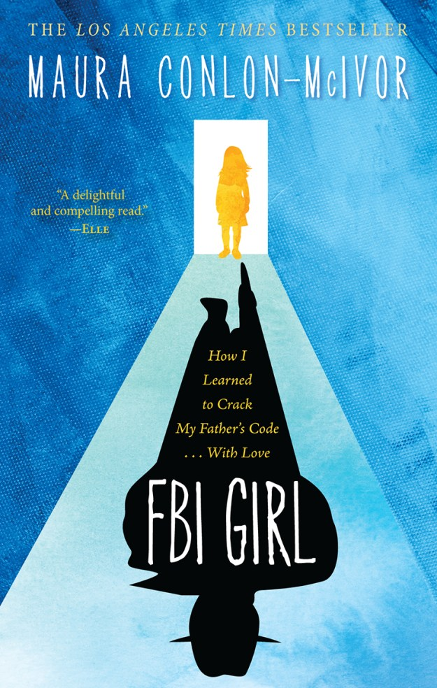 FBI Girl by Maura Conlon-McIvor
