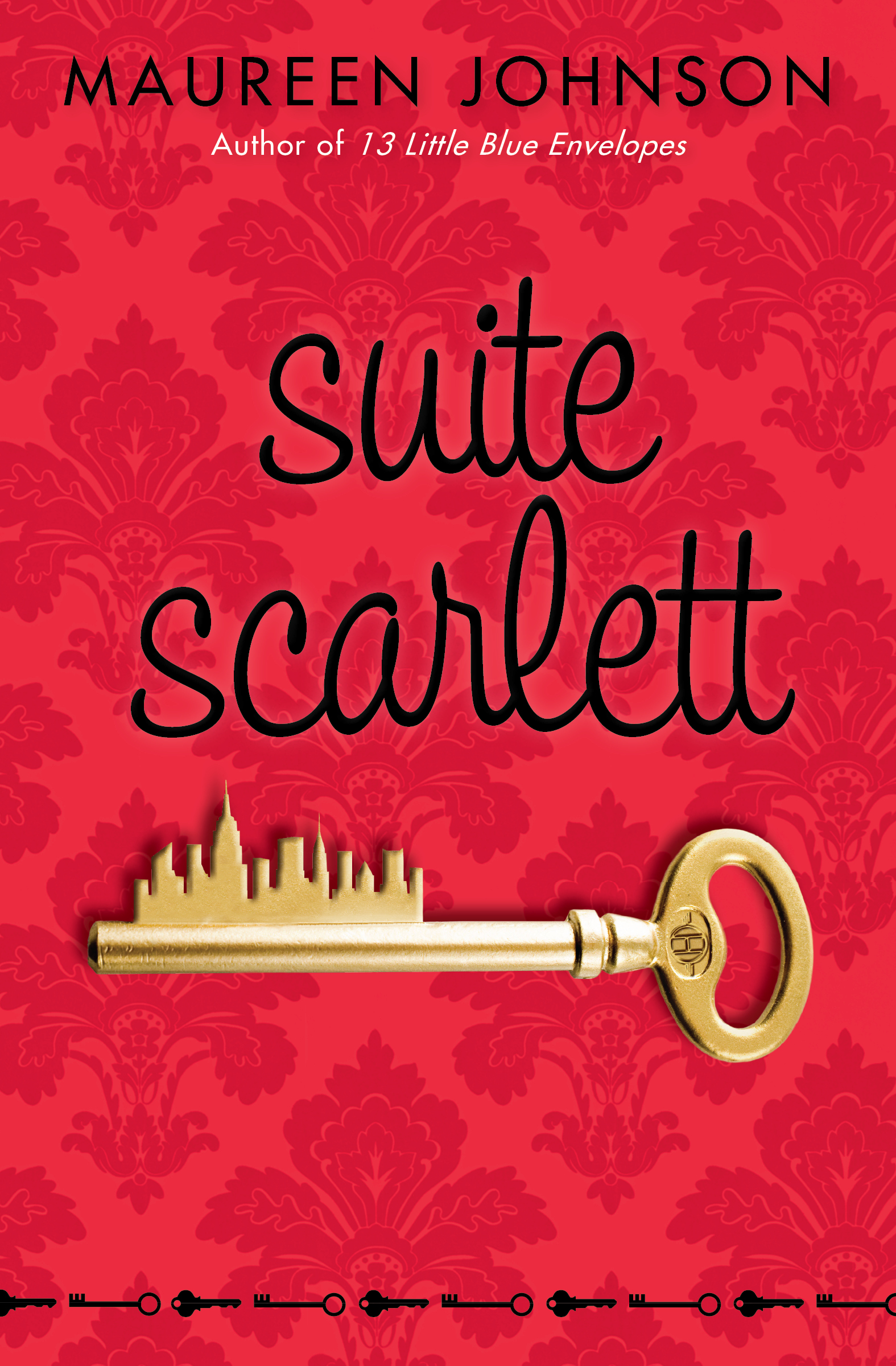 Suite Scarlett by Maureen Johnson
