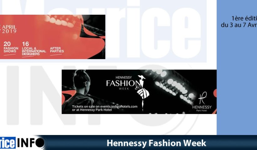 Hennessy Fashion Week au Hennessy Park Hotel