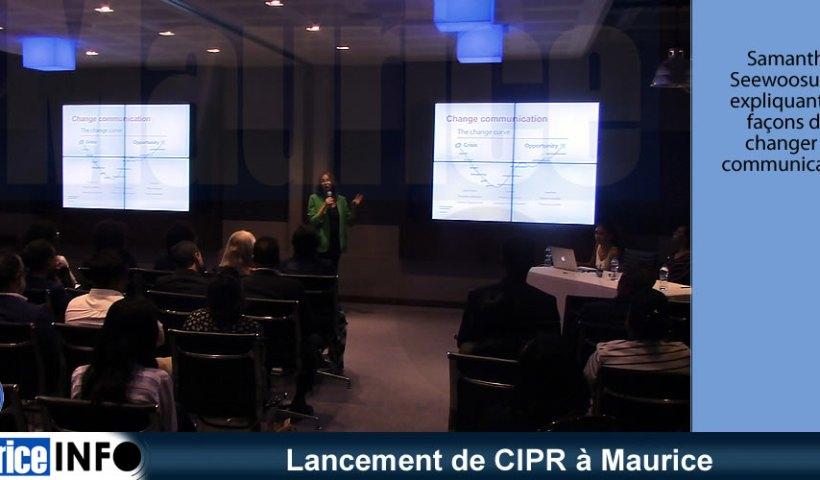 Lancement de CIPR à Maurice