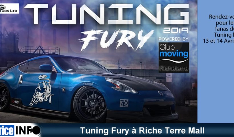 Tuning Fury à Riche Terre Mall