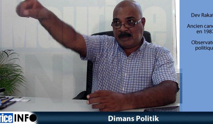 Dimans Politik de Dev Rakatoo