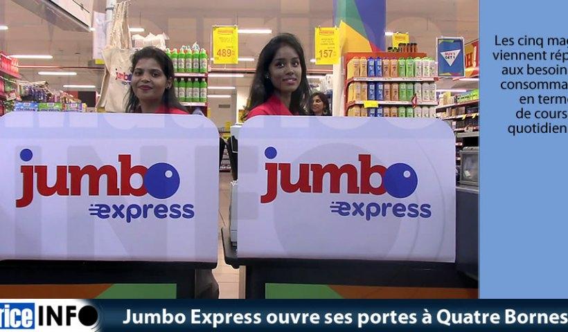 Jumbo Express ouvre ses portes à Quatre Bornes