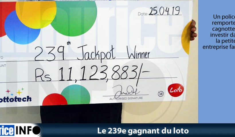 Le 239e gagnant du loto