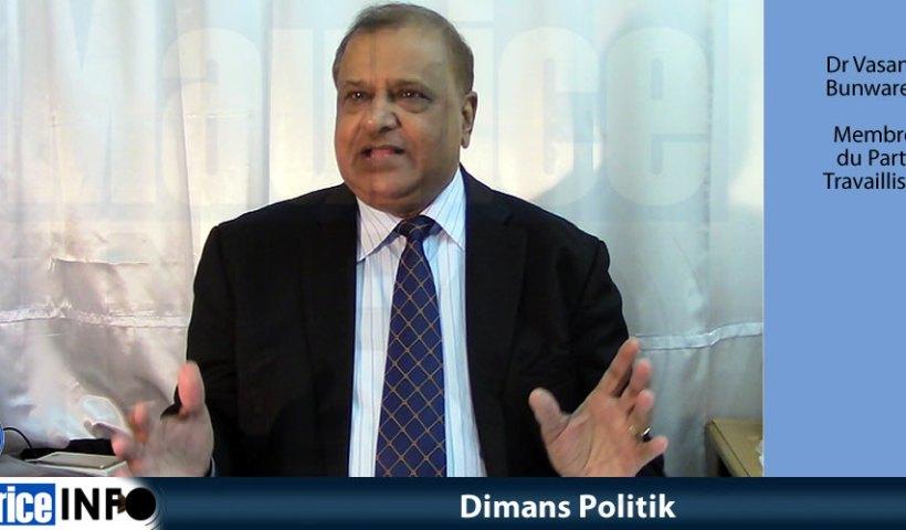 Dimans Politik du Dr Vasant Bunwaree