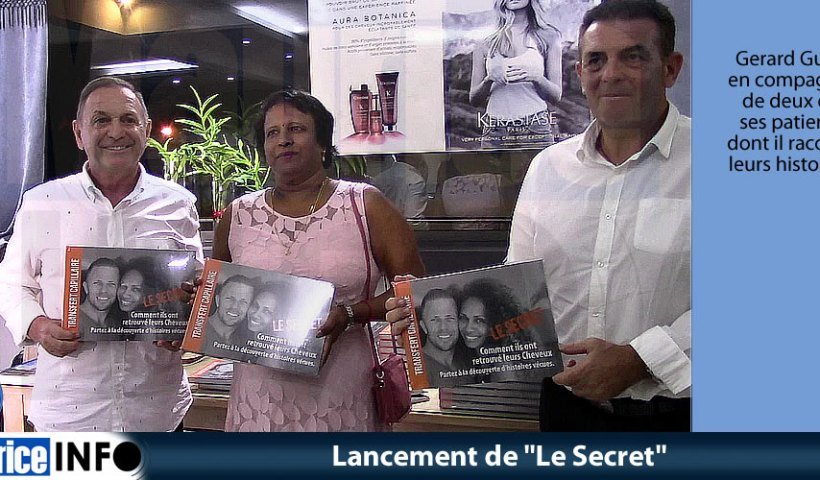 "Lancement de ""Le Secret"""
