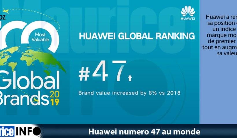 Huawei numero 47 au monde
