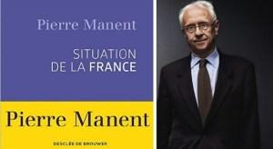 pierre-manent-situation-de-la-france1