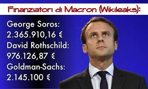 Risultati immagini per Macron, finanziamenti, Soros, Rothschild, Goldman-Sachs