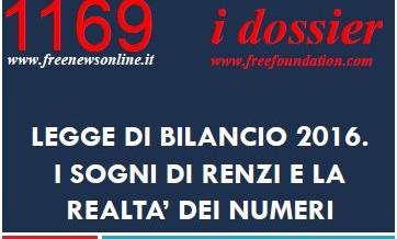 Legge di Bilancio: tanti vantaggi e pochi sacrifici  le promesse di Renzi e la realtà…