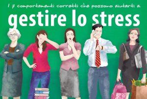 Life: come gestire lo stress e rilassarsi in 7 mosse…