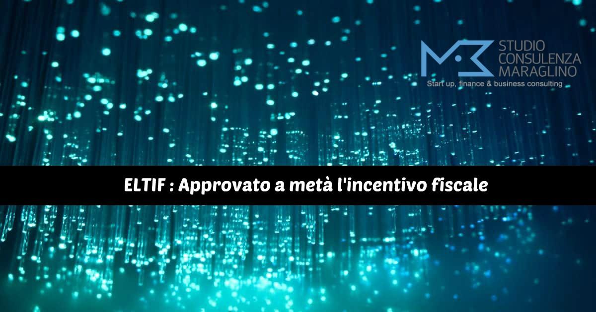 ELTIF : Approvato a metà l'incentivo fiscale