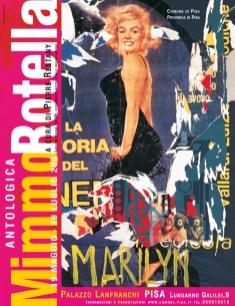 Manifesto mostra antologica Mimmo Rotella. Pisa, 2001