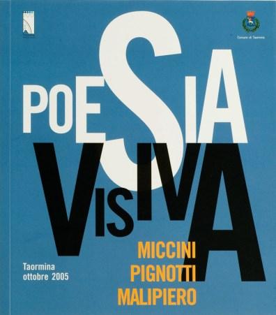 "Copertina catalogo ""POESIA VISIVA"" Miccini, Pignotti, Malipiero. Taormina 2005"