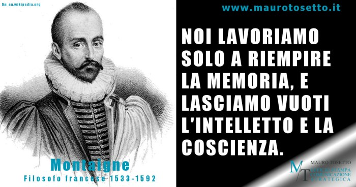 https://www.maurotosetto.it/pensieri-parole/ montaigne_intelletto_coscienza