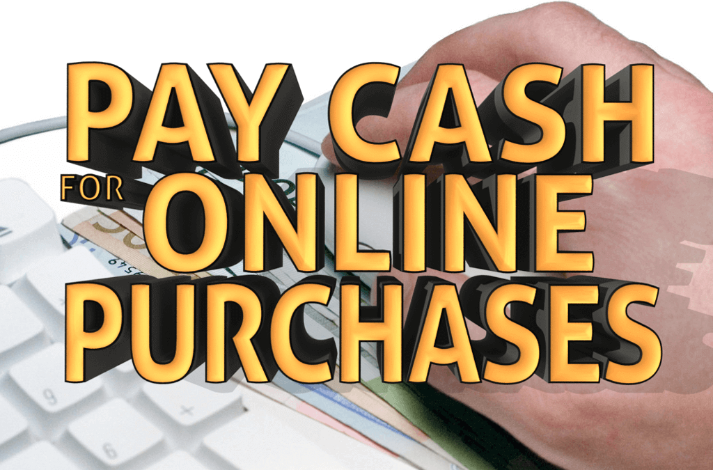 Cash-Only Business Can Now Pay Cash for Online Purchases