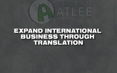 Our Patented Technical Language Translation Tool Helps Expand International Business