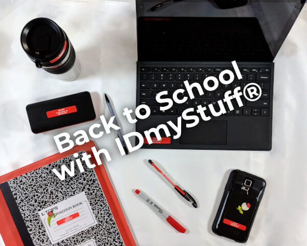 Back to School with IDmyStuff®