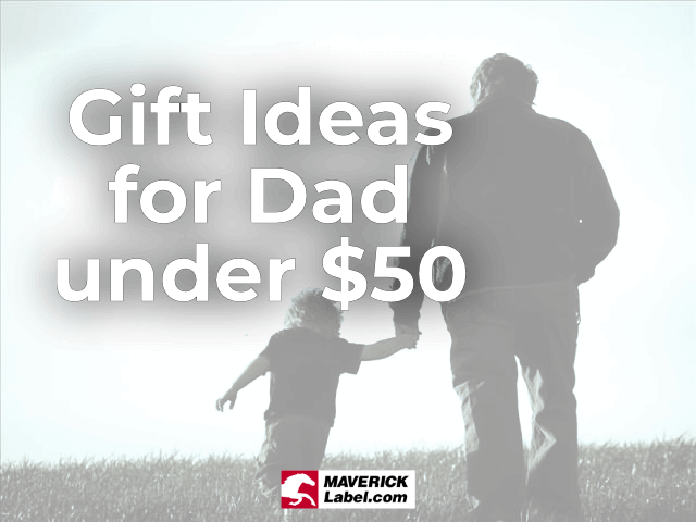 20 Great Gift Ideas for Dad Under $50