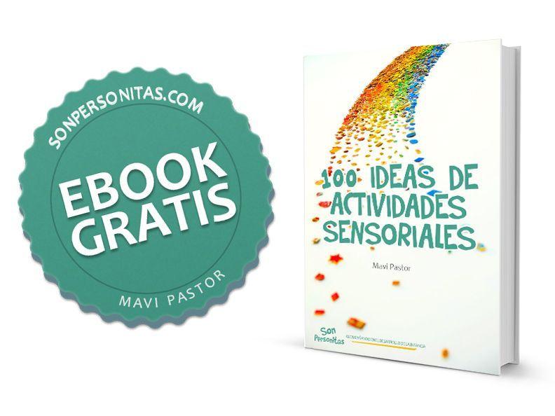 Ebook gratuito 100 ideas de actividades sensoriales