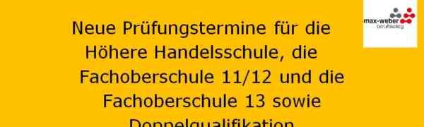 Update 02.04.2020 Neue Prüfungstermine für die Höha, FOS 11/12, FOS 13 und DQ