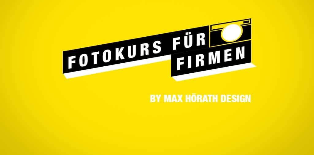Fotokurs für Firmen by Max hörath Design Anzeige