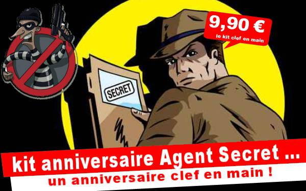 kit anniversaire agent secret le